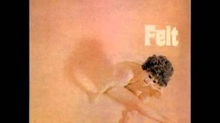 Felt - Now She