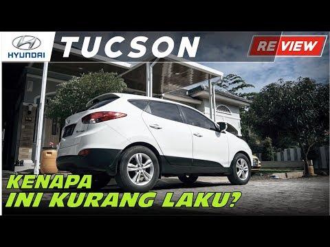Hyundai Tucson | Padahal Bagus, Kenapa Kurang DiMinati?