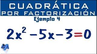 Ecuación cuadrática por factorización   Ejemplo 4
