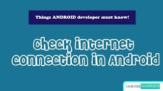 Check Internet Connection in Android | Android Studio