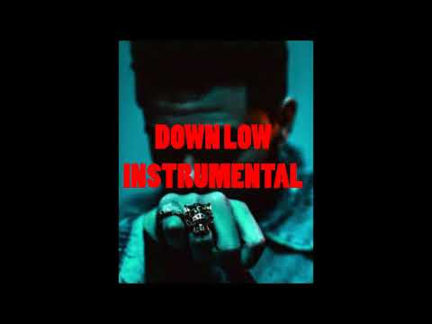 Down Low - The Weeknd Instrumental