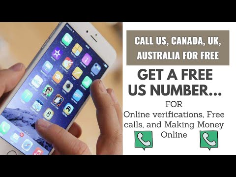 How To Get A US Number For Free From Any Country In 2020 (Free Calls To Canada, US, UK, Europe)