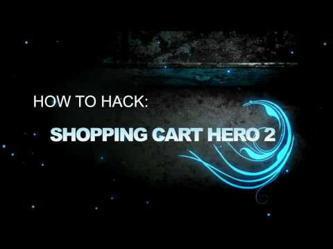 How To Hack: Shopping Cart Hero 2