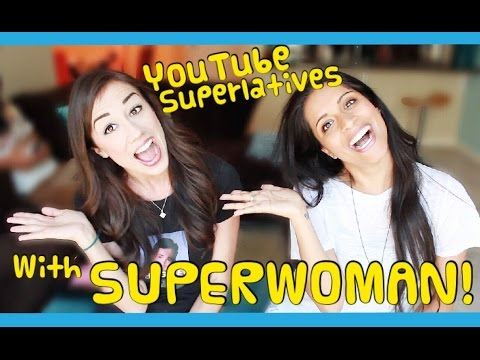 YOUTUBE SUPERLATIVES! W/ iiSuperwomanii