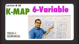 6-Variable K-Map | Digital Electronics | TECH GURUKUL By Dinesh Arya