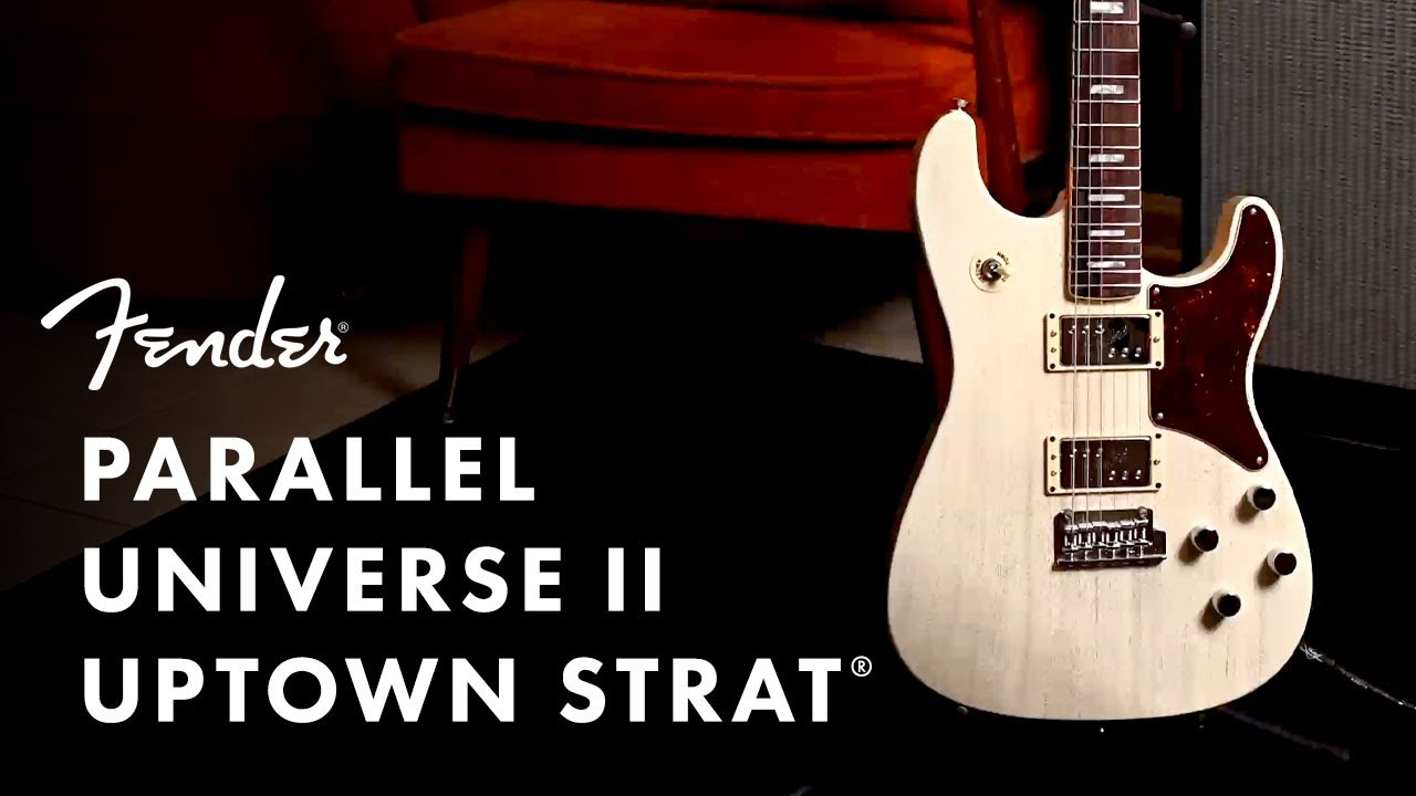 video PARALLEL UNIVERSE II UPTOWN STRAT®