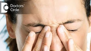 What causes pressure in eyes with burning sensation all over the body? - Dr. Sunita Rana Agarwal