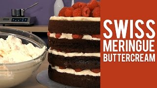 Learn How To Make Swiss Meringue Buttercream