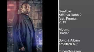 Geeflow - Affet ya Rabb 2 feat. Ferman 2013 (Audio)