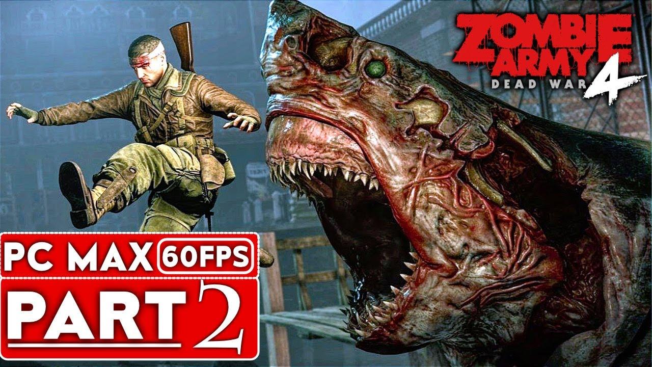 ZOMBIE ARMY 4 DEAD WAR soluce Gameplay Partie 2 [1080p HD 60FPS PC] - Pas de commentaire + vidéo