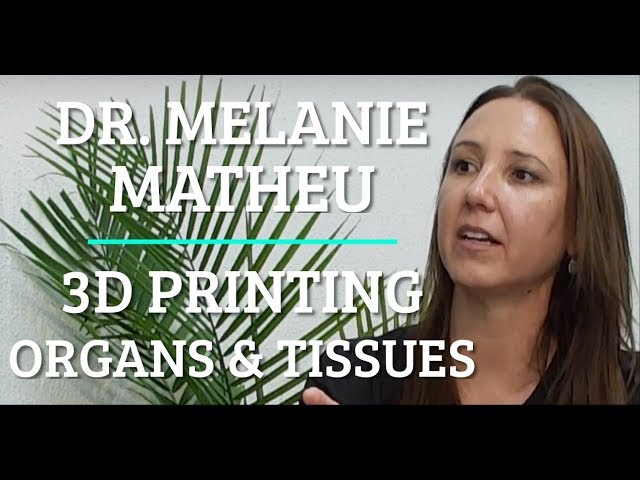 #112 Dr. Melanie Matheu - 3D Printing Organs and Tissues