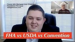 FHA vs USDA vs Conventional Mortgage Loans
