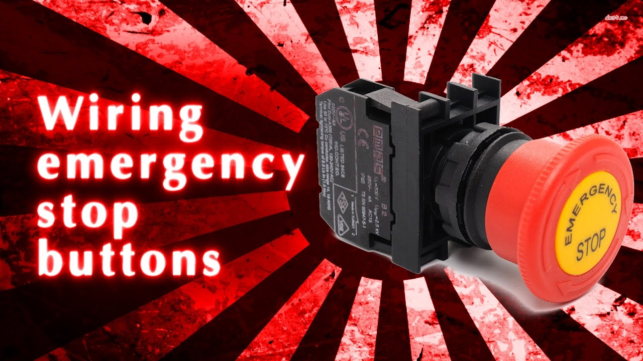 Wiring emergency stop buttons  YouTube