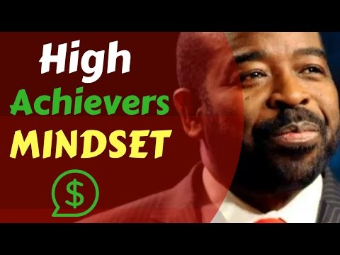 Les Brown ► What Is The Mindset Of High Achievers !! Best Motivational Speech By Les Brown