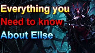 Elise - Everything About Her - League of Legends