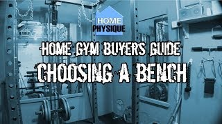 Home Gym Buyers Guide: Choosing a Bench