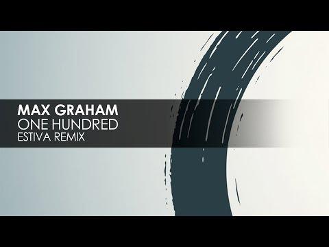 Max Graham - One Hundred (Estiva Remix) [Cycles]