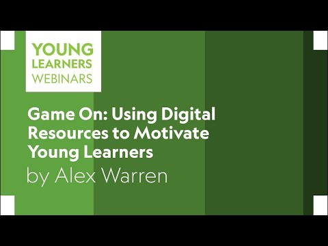 Game On: Using Digital Resources To Motivate Young Learners