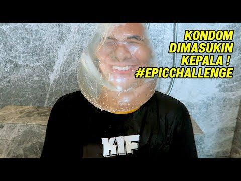 KONDOM DI MASUKIN KEPALA ! #EPICCHALLENGE