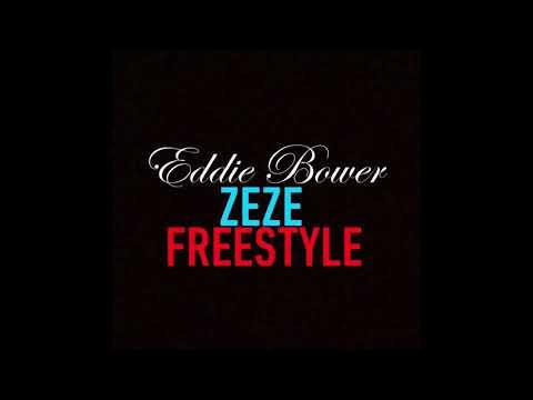 KODAK BLACK - ZEZE FREESTYLE  BY EDDIE BOWER