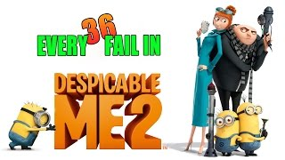 Every Fail In Despicable Me 2   Mistakes, Goofs and Everything Wrong With