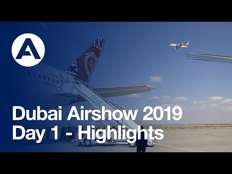 #DubaiAirshow 2019: Day 1 - Highlights