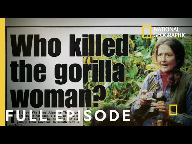Secrets in the Mist: Murder on the Mountain (Full Episode) | Dian Fossey