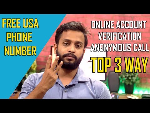 Top 3 Way To Get Free Phone Number 2019 | Verify Online Account & Anonymous Call