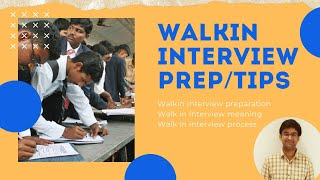 Walkin Interview Preparation | Walkin Interview Process | Walkin Interview Tips