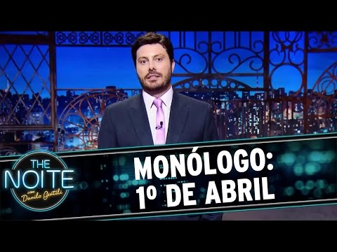 The Noite (01/04/16) Monólogo: 1º De Abril