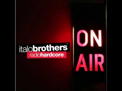 Italo Brothers - Radio Hardcore