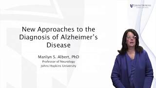 New Approaches to the Diagnosis of Alzheimer's Disease - Living with Dementia by JHU #5