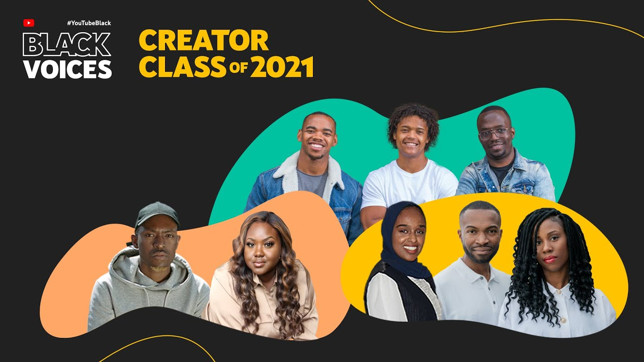 #YouTubeBlack Voices | Introducing the Creator Class of 2021