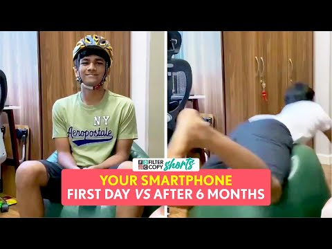 Your Smartphone: First Day VS After 6 Months   FilterCopy   Ft. Manish Kharage   #Shorts