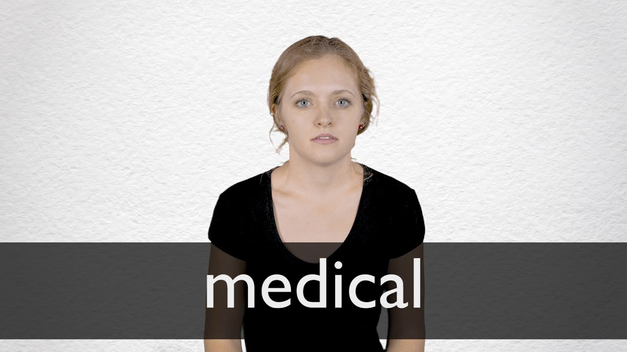 Medical definition and meaning | Collins English Dictionary
