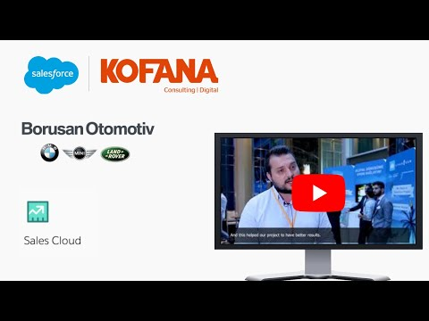 BORUSAN AUTOMOTIVE Adapts with Salesforce | Rebuilds with Kofana