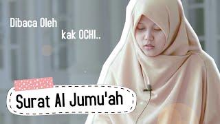 Download Terbaru Merdu! Surah Al-Jumuah Oleh Kak OCHI