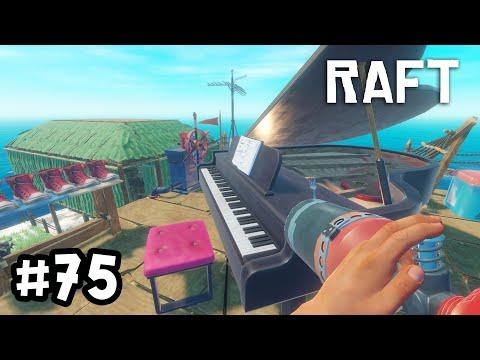 Raft[Thai] 75 เหมือนเล่นเปียโนของจริง