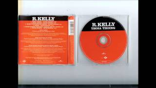 R. Kelly - Thoia Thoing (Instrumental)