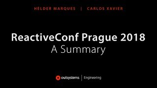ReactiveConf 2018 - A Summary