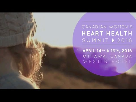 2016 Canadian Women's Heart Health Summit