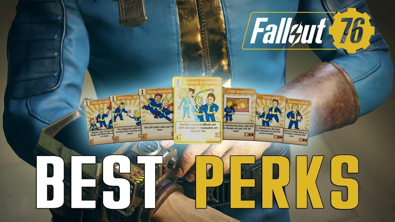 Best Fallout 76 Perks Guide | Fextralife
