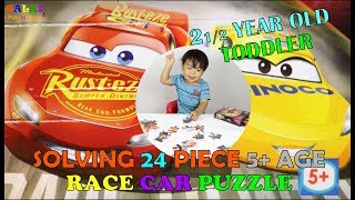 Toddler learning videos|2 1/2 year old toddler solving 24 pieces 5+ age group race car puzzle