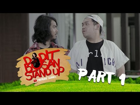 Dodit Mulyanto - Dodit Bosan Stand Up Part 1