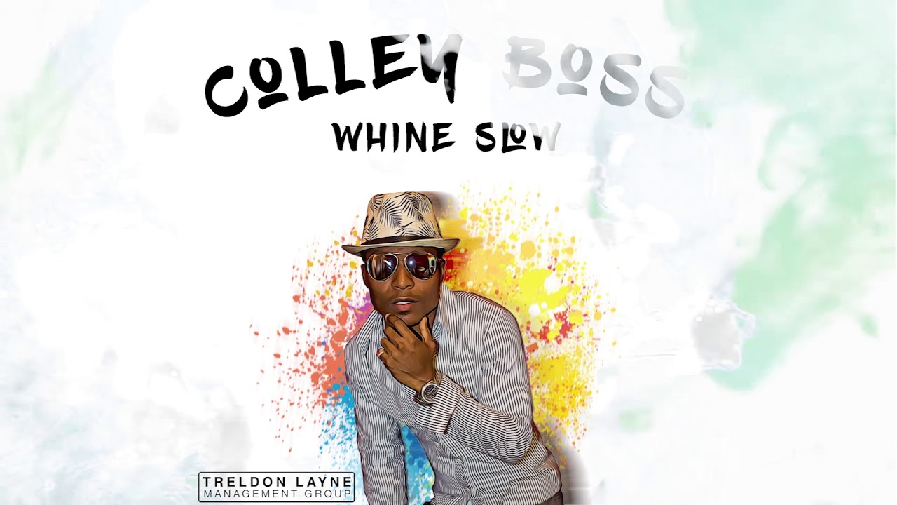 Download Colley Boss - Whine Slow