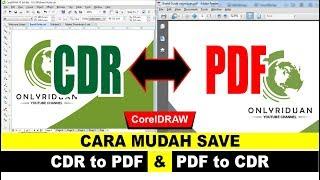 Cara Mudah Save CDR to PDF & PDF to CDR dengan CorelDraw - Tutorial CorelDraw
