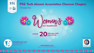 PSG Tech Alumni Association  Chennai Chapter - Woman's Day event - Video Compilation on 20-Mar -2021