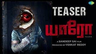 Yaaro Tamil Movie Teaser 2020