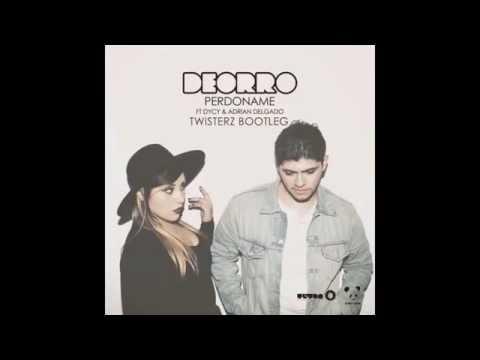 Deorro feat. Adrian Delgado & DyCy - Perdóname (TWISTERZ Bootleg)