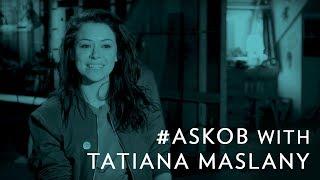 #askob with tatiana maslany - a cophine wedding | orphan black on bbc america
